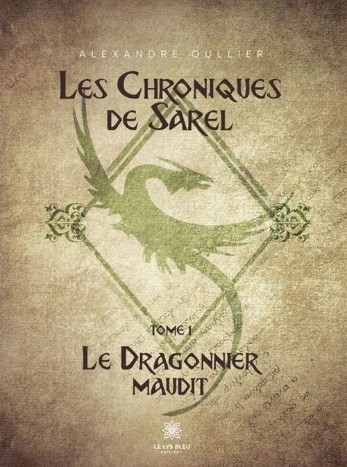 Les Chroniques de Sarel  - Alexandre Oullier