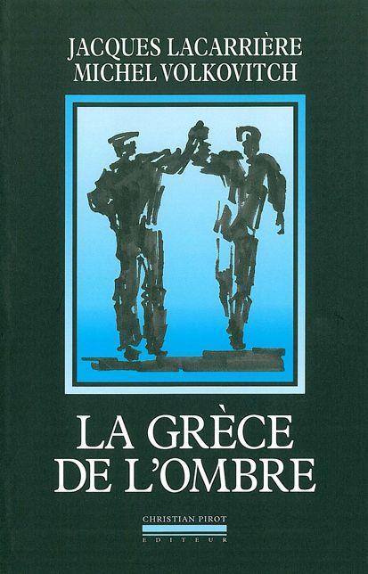 La grece de l'ombre - anthologie des chants rebetika