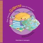 Vente EBooks : Que cherche Galette dans la maison ?  - Lina Rousseau - Robert Chiasson