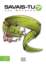 Vente Livre Numérique : SAVAIS-TU ? ; les murènes  - Alain M. Bergeron - Sampar - Michel Quintin