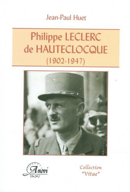 Philippe Leclerc de Hauteclocque (1902-1947)