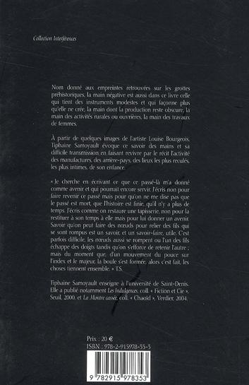La main négative ; Louise Bourgeois