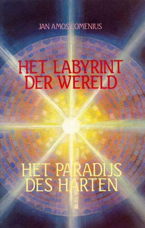 Het labyrinth der wereld en Het paradijs des harten