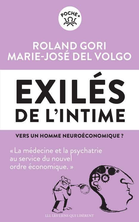 Exilés de l'intime ; vers un homme neuroéconomique ?