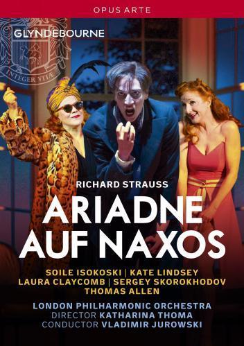 Strauss : Ariane à Naxos (Glyndebourne). Isokoski, Lindsay, Jurowski, Thoma.