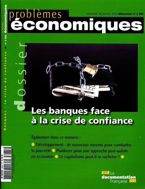 Problemes Economiques T.3035; Les Banques Face A La Crise De Confiance