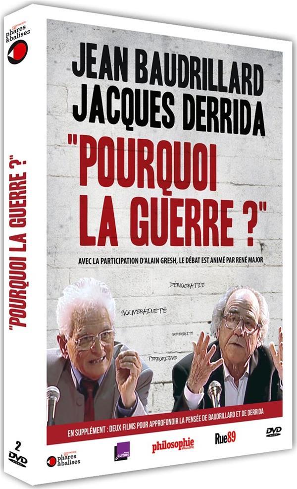 Jean Baudrillard et Jacques Derrida : pourquoi la guerre ?