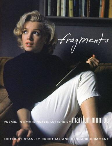 fragments ; poems, intimate notes, letters