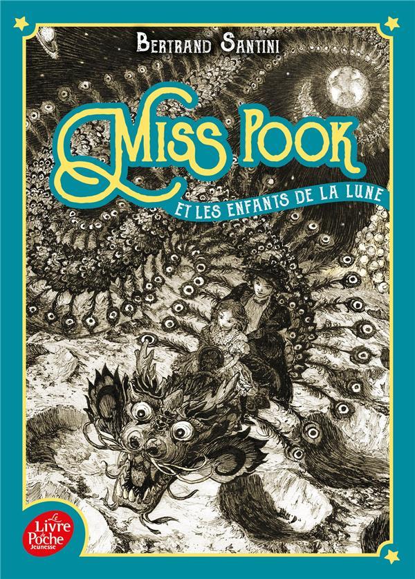Miss Pook et les enfants de la lune t.1