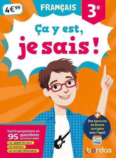 ça y est, je sais ; français ; 3e (édition 2019)
