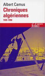 Chroniques algériennes (1939-1958)