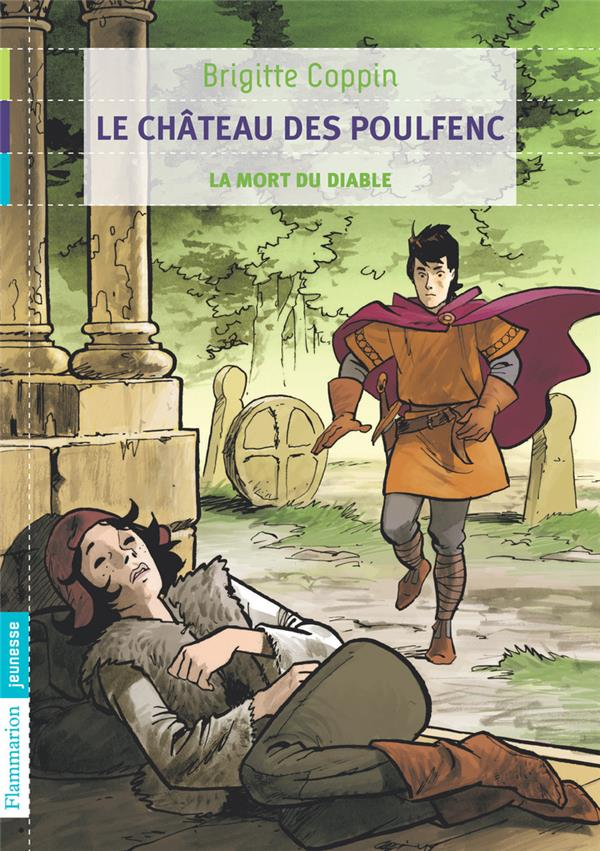 Le chateau des Poulfenc t.3 ; la mort du diable