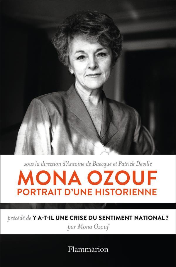 Mona Ozouf, portrait d'une historienne ; y a-t-il une crise du sentiment national ?