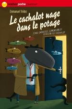 Vente EBooks : Le cachalot nage dans le potage  - Emmanuel Trédez