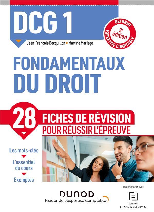 DCG 1 : fondamentaux du droit ; 28 fiches de révision pour réussir l'épreuve (3e édition)