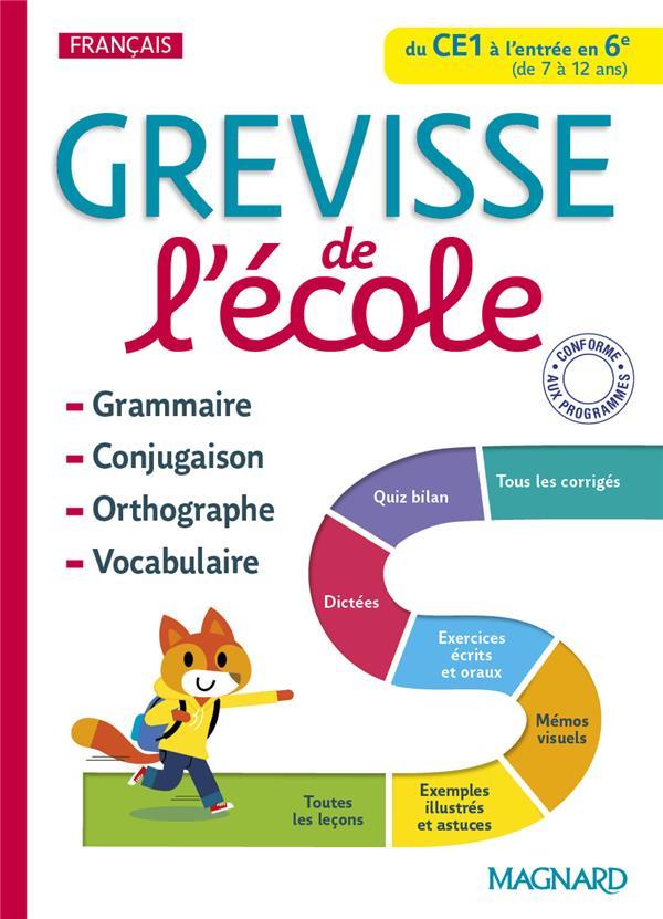 Grevisse langue française ; Grévisse de l'école.français du CE1 à l'entrée en 6e