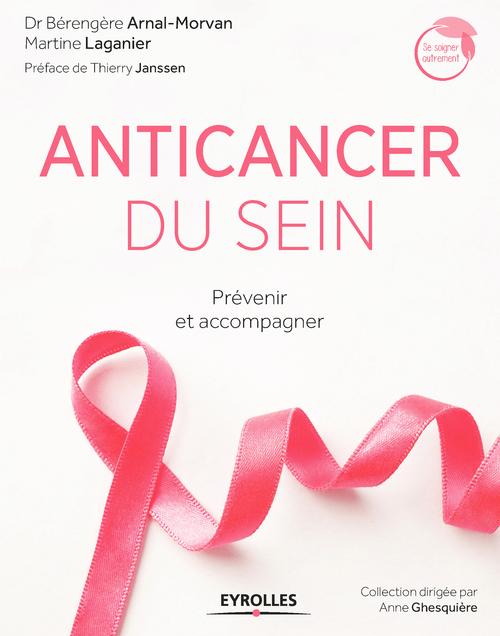 Anticancer du sein ; prévenir et accompagner