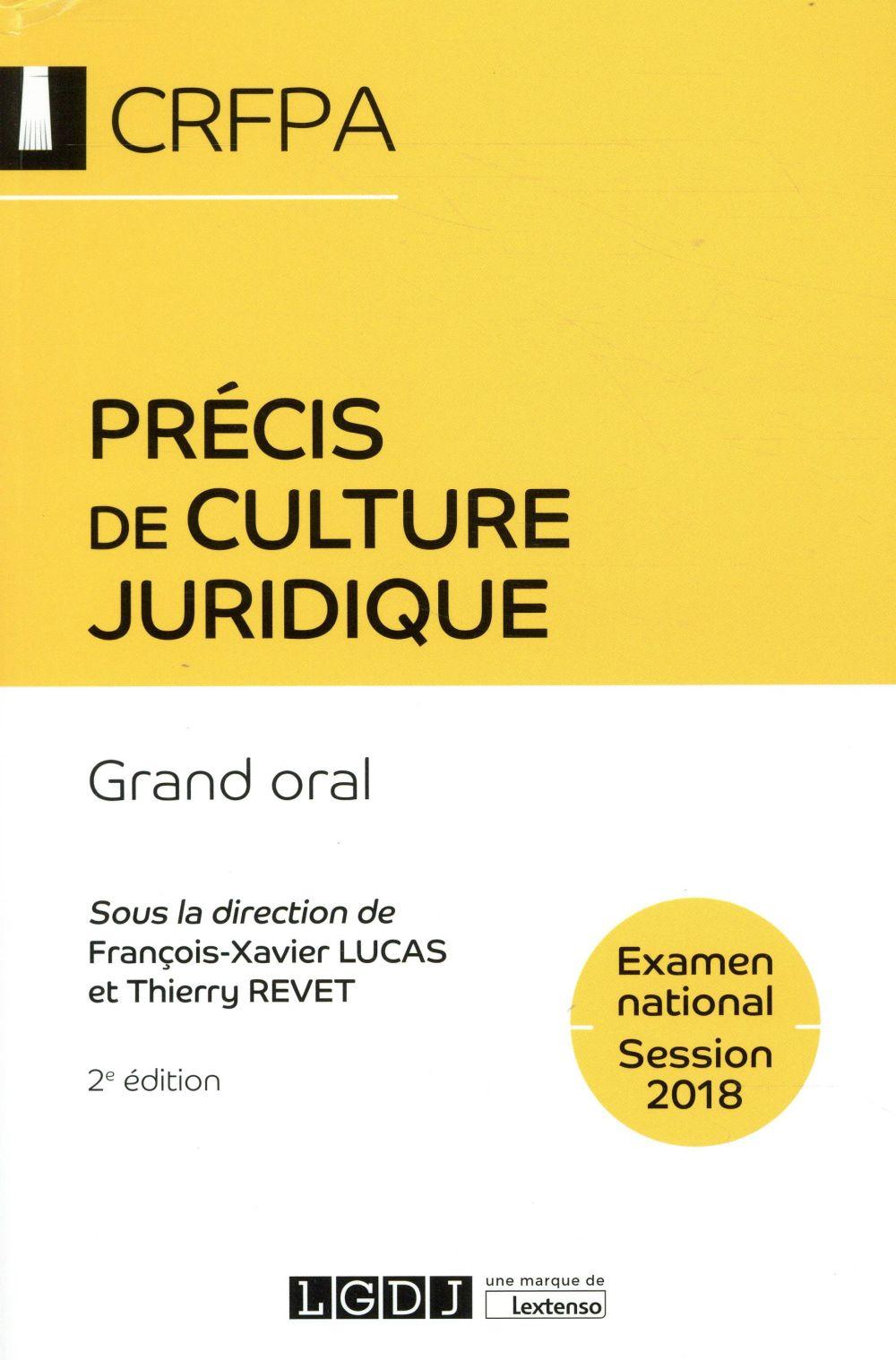 Précis de culture juridique : grand oral ; CRFPA, examen national (2e édition)