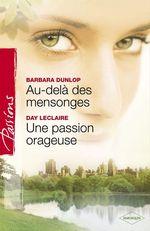 Vente EBooks : Au-delà des mensonges - Une passion orageuse (Harlequin Passions)  - Barbara Dunlop - Day Leclaire