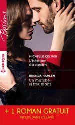 Vente EBooks : L'héritier du destin - Un marché si troublant - Un été à Belle Rose  - Ann Major - Michelle Celmer - Brenda Harlen