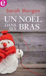 Vente Livre Numérique : Un Noël dans ses bras  - Sarah Morgan