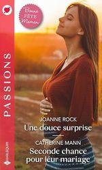 Vente EBooks : Une douce surprise ; seconde chance pour leur mariage  - Catherine Mann - Joanne Rock