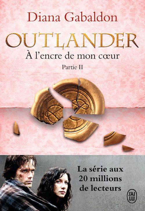 Outlander (Tome 8, Partie II) - À l´encre de mon coeur
