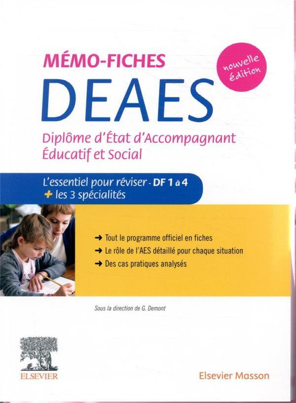 MEMO-FICHES  -  DEAES  -  DIPLOME D'ETAT D'ACCOMPAGNANT EDUCATIF ET SOCIAL  -  L'ESSENTIEL POUR REVISER (2E EDITION)