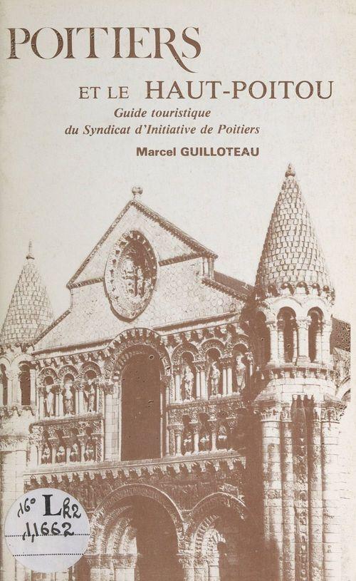 Poitiers et le Haut-Poitou