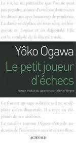 Vente Livre Numérique : Le Petit Joueur d'échecs  - Yôko Ogawa