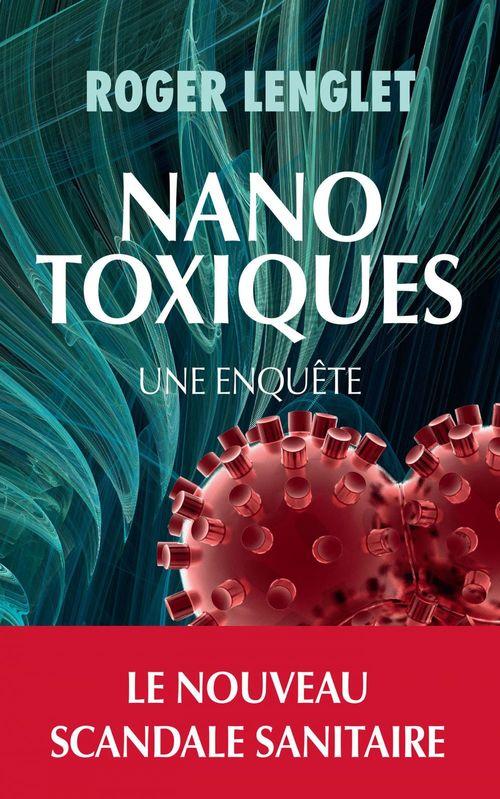Nanotoxiques ; une enquête