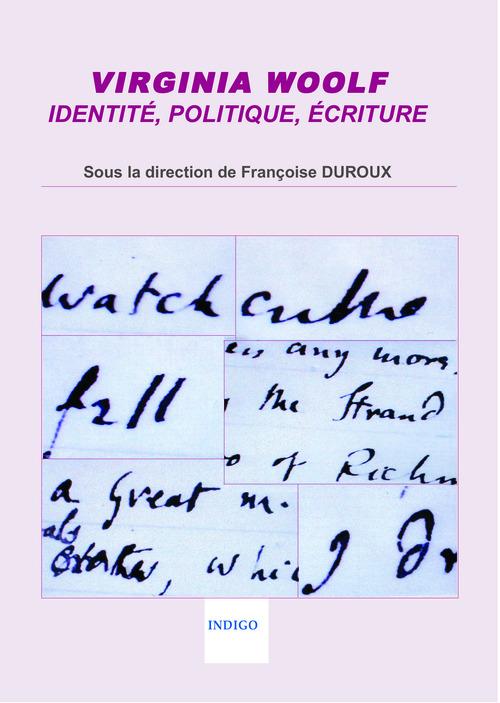 Virginia Woolf : identité, politique, écriture