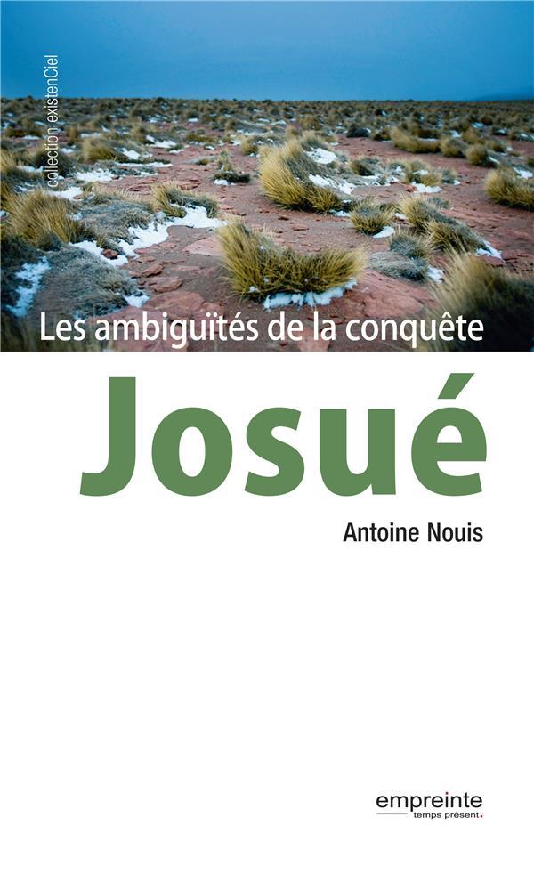 Josué, les ambiguïtés de la conquête