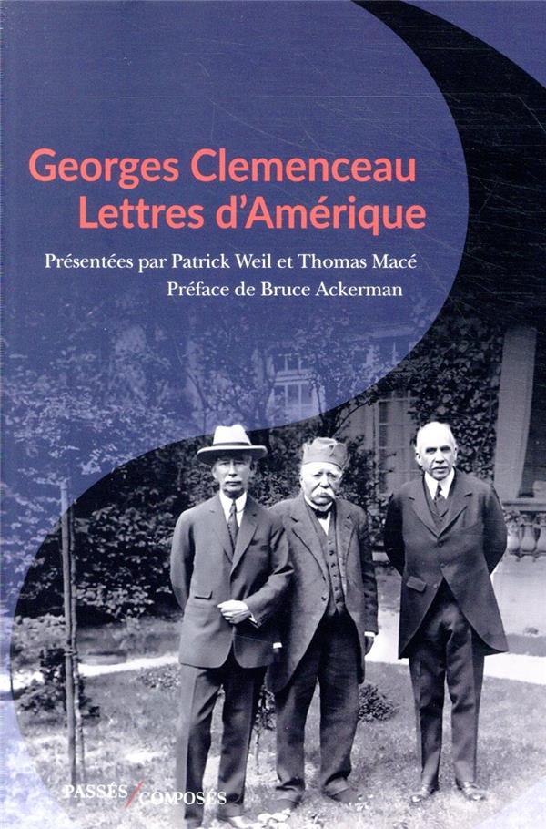 Georges Clemenceau, lettres d'Amérique
