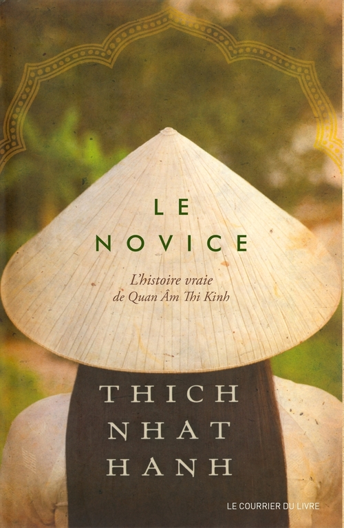 Le novice : L'histoire vraie de Quan Âm Thi Kinh