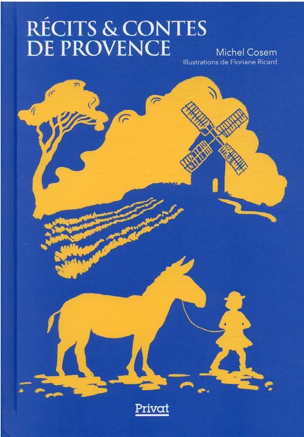 Récits et contes de Provence
