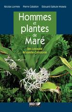 Vente EBooks : Hommes et plantes de Maré  - Nicolas Lormée - Pierre Cabalion - Edouard Hnawia