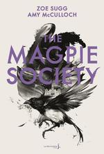 The magpie society t.1