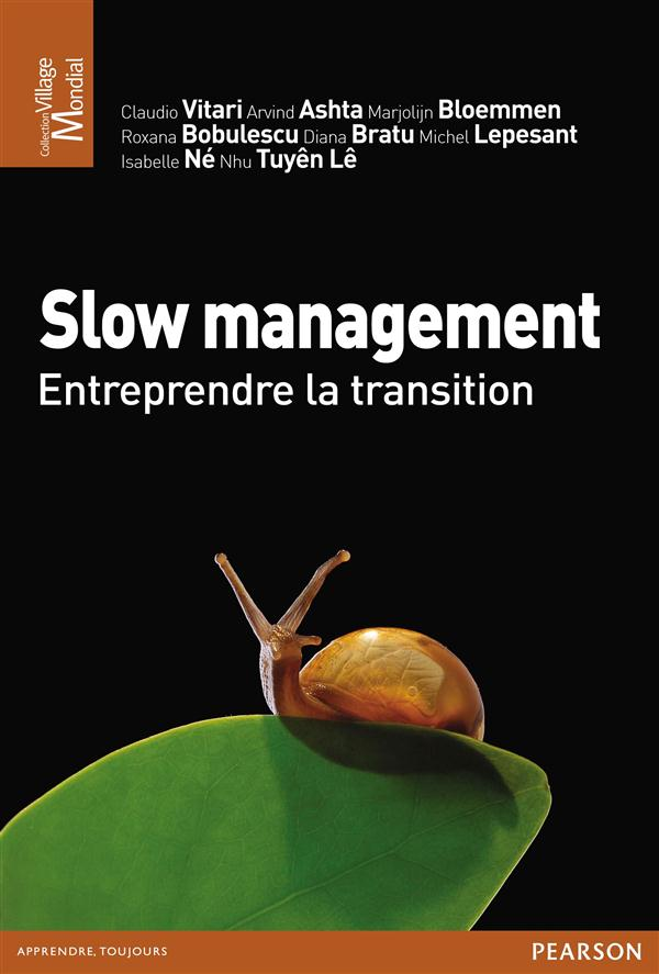 Slow Management ; Entreprendre La Transition