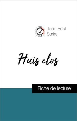 Vente EBooks : Analyse de l'oeuvre : Huis clos (résumé et fiche de lecture plébiscités par les enseignants sur fichedelecture.fr)  - Jean-Paul Sartre
