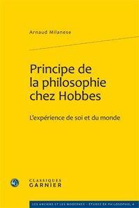 Principe de la philosophie chez Hobbes ; l'expérience de soi et du monde