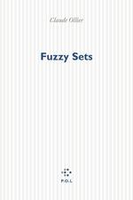Vente Livre Numérique : Fuzzy Sets  - Claude OLLIER
