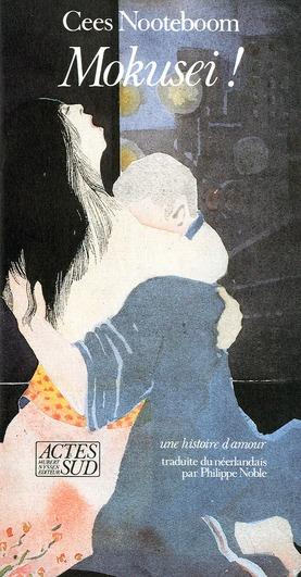 Mokusei - - une histoire d'amour traduite du neerlandais
