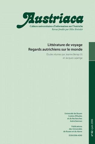 AUSTRIACA t.62 ; littérature de voyage ; regards autrichiens  sur le monde