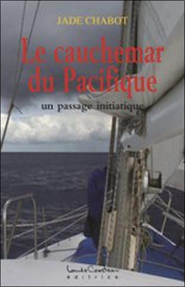 Le cauchemar du Pacifique ; un passage initiatique