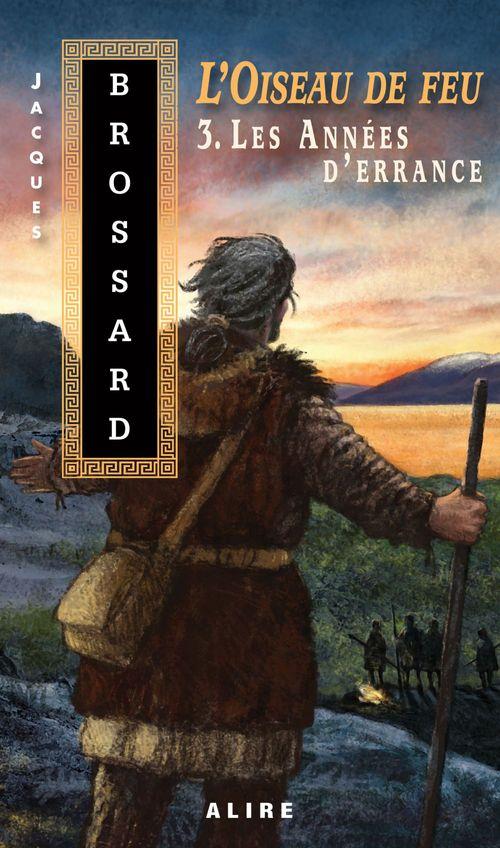Vente EBooks : Oiseau de feu -3. Les Années d'errance (L')  - Jacques Brossard
