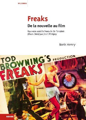 Freaks ; de la nouvelle au film