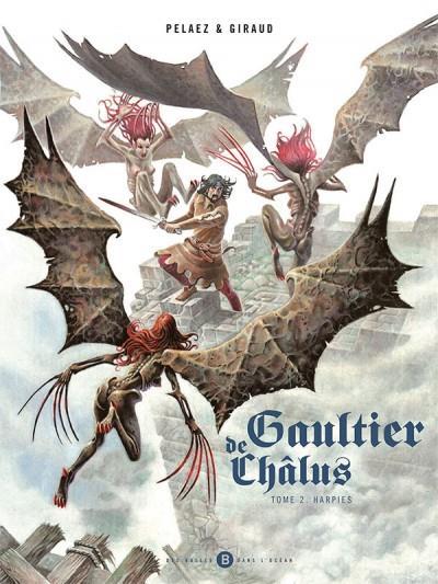 Gaultier de Châlus T.2 ; harpies