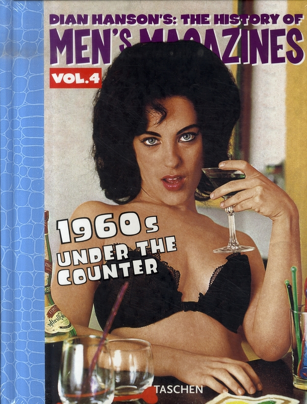 The history of men magazines t.4 ; 1960s under the counter