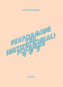Performing the institution(al) t.4 & 5
